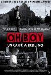 Oh Boy: la locandina italiana del film