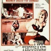 2000 Maniaci: la locandina del film