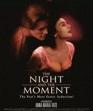 La notte e il momento: la locandina del film