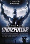 Undisputed II: Last Man Standing: la locandina del film