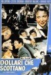 Dollari che scottano: la locandina del film