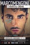 Marco Mengoni. L\'evento al cinema: la locandina del film