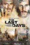 The last days: la locandina italiana del film