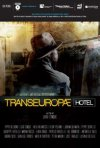 Transeuropae Hotel: la locandina del film