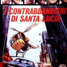 I contrabbandieri di Santa Lucia: la locandina del film
