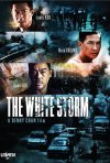 The White Storm: la locandina del film