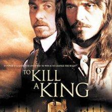 To Kill a King: la locandina del film