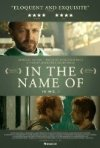 In the Name of: la locandina del film