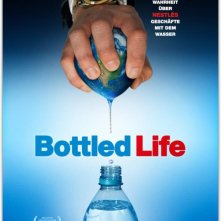 Bottled Life: Nestle's Business with Water: la locandina del film
