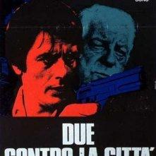 Due contro la città: la locandina del film