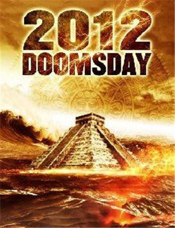 2012 Doomsday La Locandina Del Film 291043