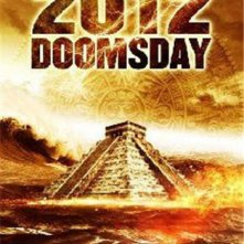 2012 Doomsday: la locandina del film