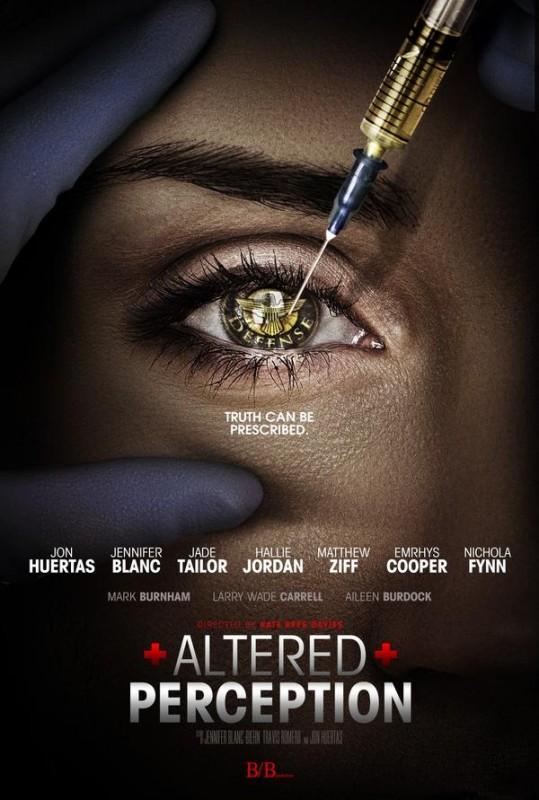 Altered Perception La Locandina Del Film 291639