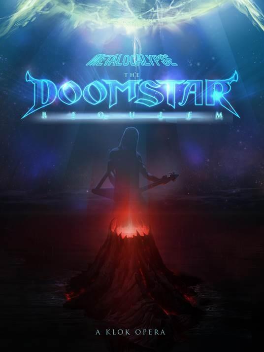 Metalocalypse The Doomstar Requiem A Klok Opera La Locandina Del Film 291953
