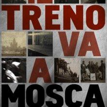 Il treno va a Mosca: la locandina