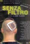 Senza filtro: la locandina del film