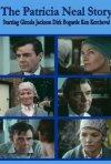 The Patricia Neal story: la locandina del film