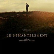 Le démantèlement: la locandina di Cannes del film