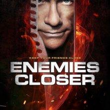 Enemies Closer: ecco la locandina