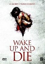 La Copertina Di Wake Up And Die Dvd 294013