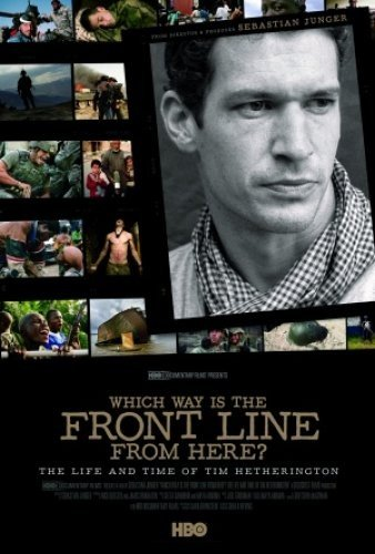 Which Way Is The Front Line From Here The Life And Time Of Tim Hetherington La Locandina Del Film 293993