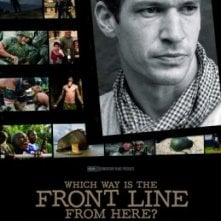 Which Way Is the Front Line from Here? The Life and Time of Tim Hetherington: la locandina del film