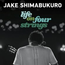 Jake Shimabukuro: Life on Four Strings: la locandina del film