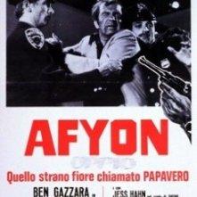 Afyon oppio: la locandina del film