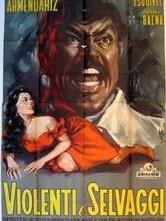 Violenti e selvaggi: la locandina del film