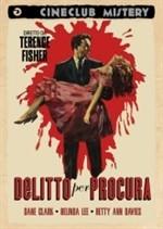 Delitto Per Procura La Locandina Del Film 294979