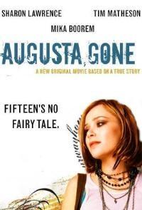 Augusta Gone La Locandina Del Film 294991