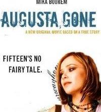 Augusta, Gone: la locandina del film