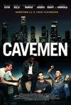 Cavemen: la locandina del film