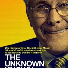 The Unknown Known: la locandina italiana