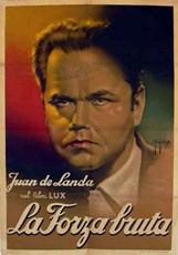 La Forza Bruta La Locandina Del Film 296528