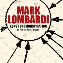 Mark Lombardi atti di arte e cospirazione: la locandina del film