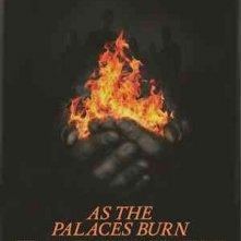 As the Palaces Burn: la locandina del film