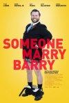 Someone Marry Barry: la locandina del film