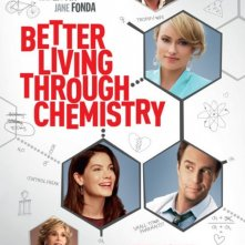 Better Living Through Chemistry: la locandina del film