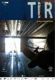 TIR: la locandina del film