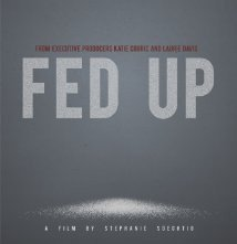 Fed Up: la locandina del film