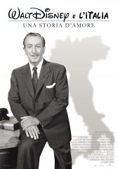 Walt Disney e l'Italia – Una storia d'amore in streaming & download
