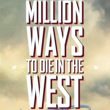 A Million Ways to Die in the West: il teaser poster