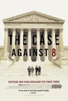 The Case Against 8: la locandina del film