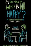 Is the Man Who Is Tall Happy?: la locandina del documentario