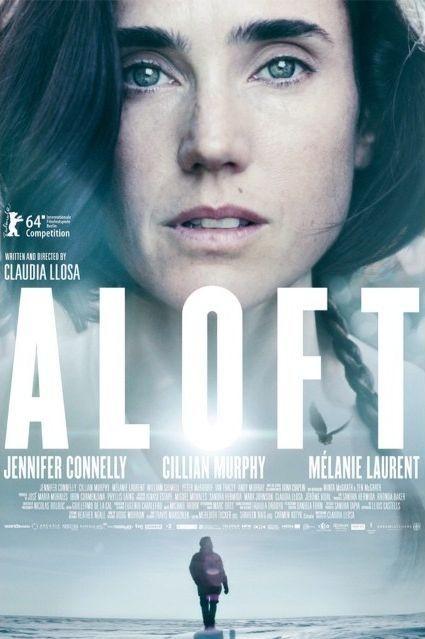 Aloft La Locandina Internazionale Del Film 298342
