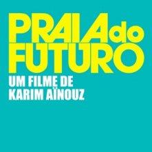 Praia do Futuro: il teaser poster