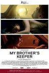 My Brother\'s Keeper: la locandina del film