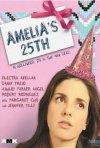Amelia\'s 25th: la locandina del film