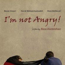I\'m not Angry!: la locandina del film